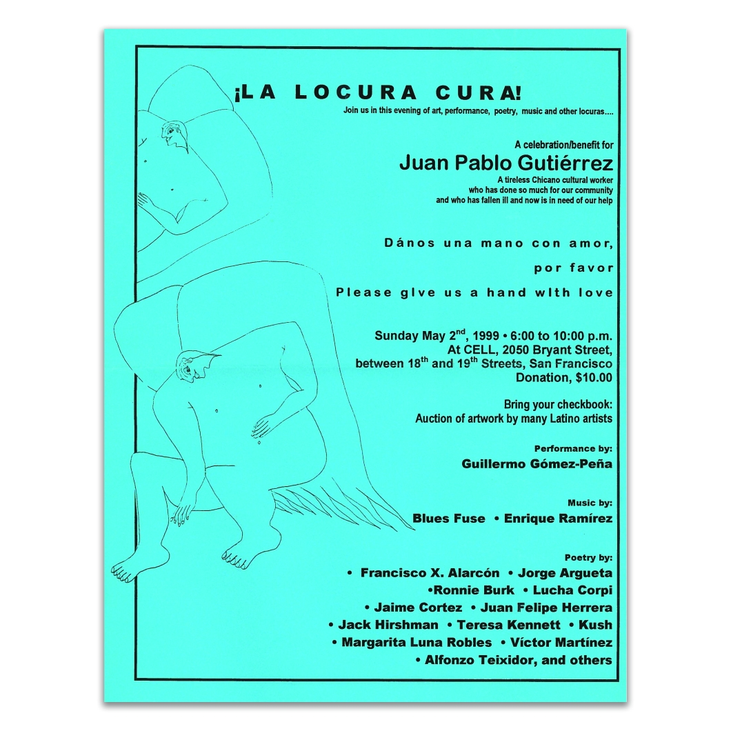 Poster ¡La Locura Cura! celebration/benefit art auction event held at CELL. Courtesy of Jesse James Johnson